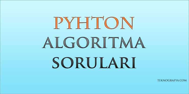 pyhton-algoritma-sorulari